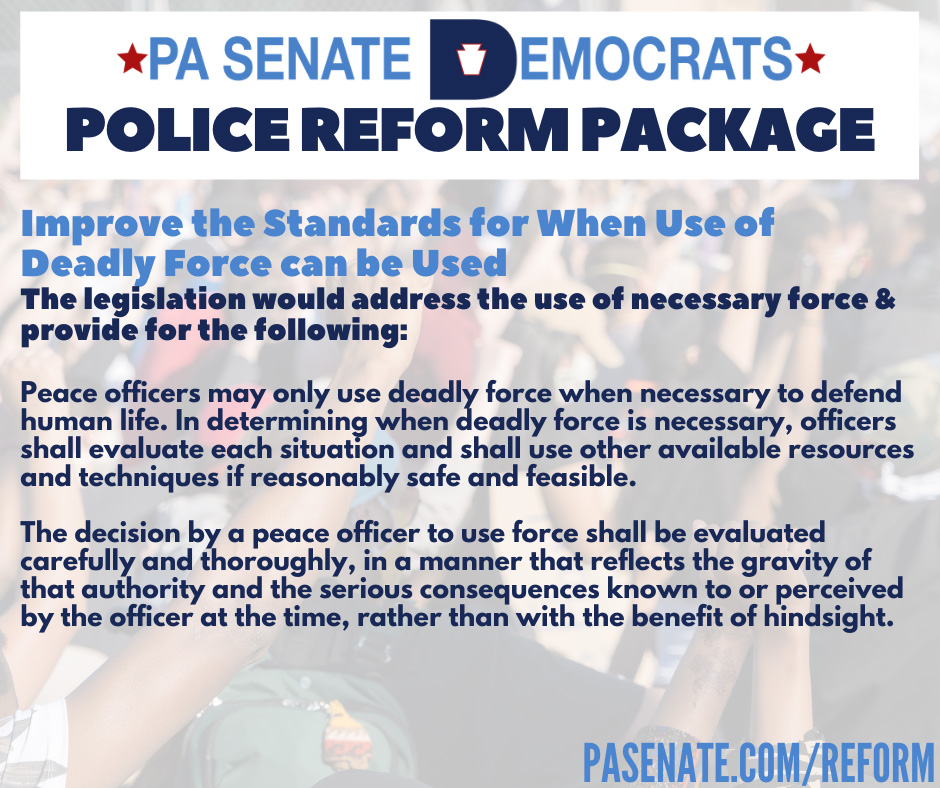 Improve the Standards for When Deadly Force Can Be Used by Law Enforcement